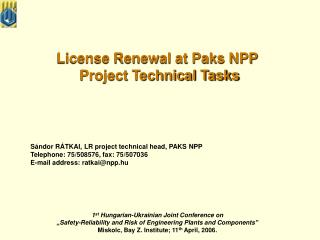License Renewal at Paks NPP  Project Technical Tasks