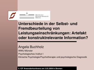 Angela Buchholz WWU Münster Psychologisches Institut I