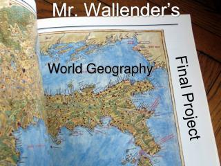 Mr. Wallender's
