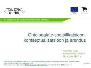 Ontoloogiate spetsifikatsioon, kontseptualisatsioon ja arendus