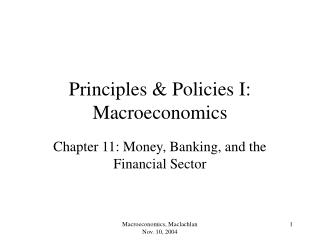 Principles  Policies I: Macroeconomics