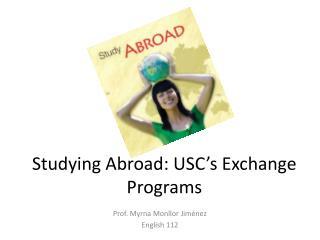 Studying Abroad: USC's Exchange Programs