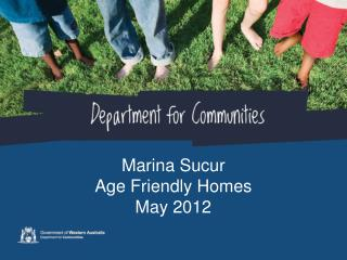 Marina Sucur Age Friendly Homes May 2012