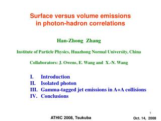 Surface versus volume emissions  in photon-hadron correlations