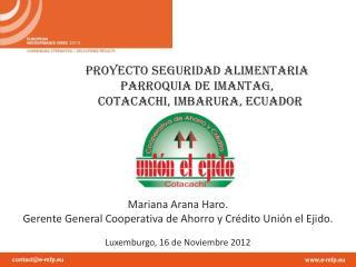 PROYECTO SEGURIDAD ALIMENTARIA  PARROQUIA DE IMANTAG,               COTACACHI, IMBARURA, ECUADOR