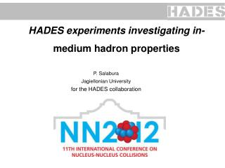 HADES  experiments investigating in- medium  hadron  properties