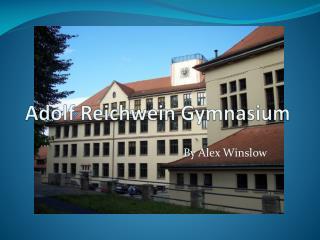Adolf  Reichwein Gymnasium