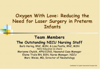 Oxygen With Love: Reducing the Need for Laser Surgery in Preterm Infants