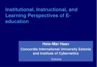 Institutional, Instructional, and Learning Perspectives of E-education