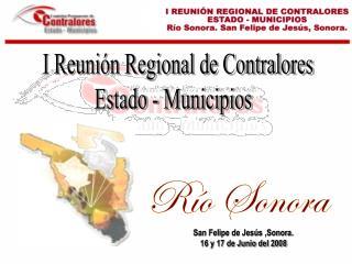 I Reunión Regional de Contralores  Estado - Municipios