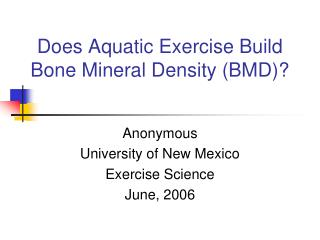 Does Aquatic Exercise Build Bone Mineral Density (BMD)?