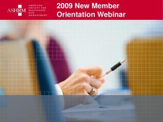 2009 New Member  Orientation Webinar