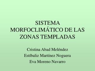 SISTEMA MORFOCLIMÁTICO DE LAS ZONAS TEMPLADAS