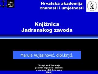 Hrvatska akademija                                  znanosti i umjetnosti