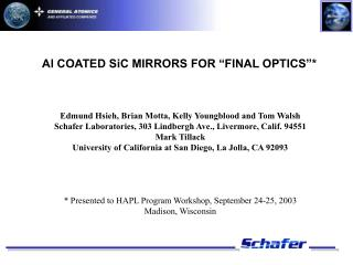 "Al COATED SiC MIRRORS FOR ""FINAL OPTICS""*"