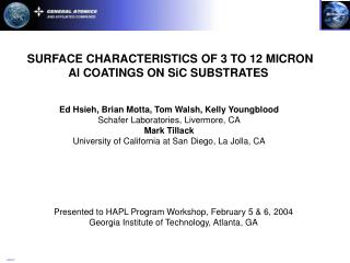 SURFACE CHARACTERISTICS OF 3 TO 12 MICRON Al COATINGS ON SiC SUBSTRATES