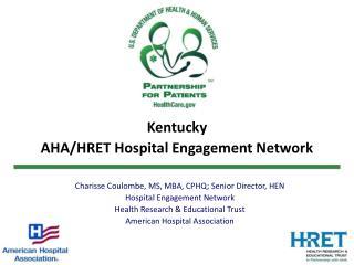 Kentucky  AHA/HRET Hospital Engagement Network