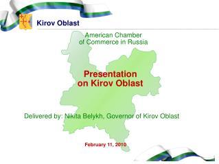 Presentation o n  Kirov Oblast