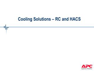 Cooling Solutions – RC and HACS