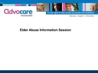 Elder Abuse Information Session