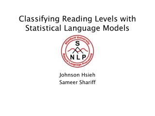 Classifying Reading Levels with Statistical Language Models