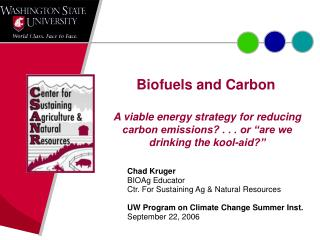 Biofuels and Carbon