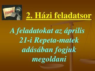 A feladatokat az április 21-i Repeta-matek adásában fogjuk megoldani