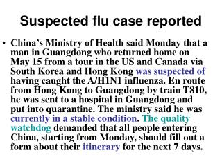 Suspected flu case reported