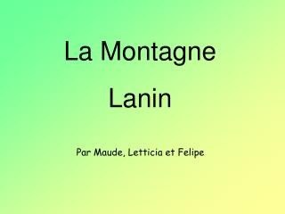 La Montagne Lanin