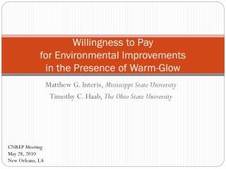Willingness to Pay  for Environmental Improvements  in the Presence of Warm-Glow