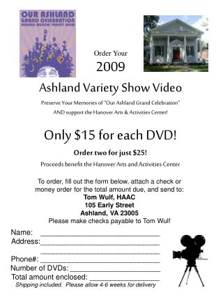 Order Your 2009 Ashland Variety Show Video