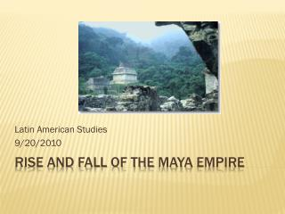 rise and fall of the  maya  empire