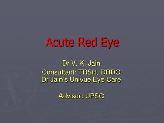 Acute Red Eye