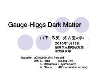 Gauge-Higgs Dark Matter
