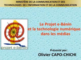 MINIST�RE DE LA COMMUNICATION ET DES  TECHNOLOGIES  DE L�INFORMATION ET DE LA COMMUNICATION