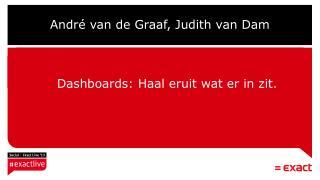 Andr� van de Graaf, Judith van Dam