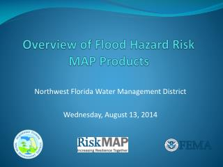 Overview of Flood Hazard Risk MAP Products