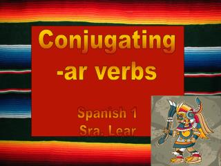 Conjugating -ar verbs