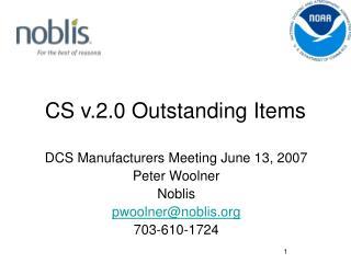 CS v.2.0 Outstanding Items