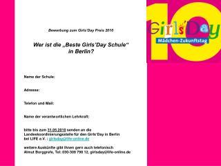 """Bewerbung zum Girls'Day Preis 2010 Wer ist die """"Beste Girls'Day Schule""""  in Berlin?"""