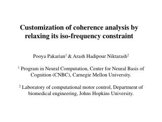 Customization of coherence analysis by relaxing its iso-frequency constraint