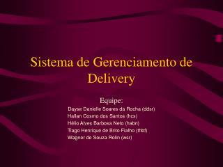 Sistema de Gerenciamento de Delivery