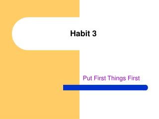 Habit 3