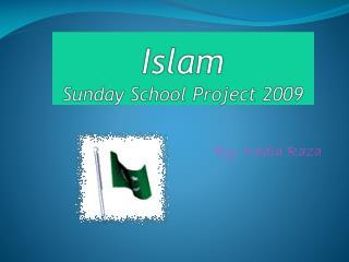 Islam  Sunday School Project 2009