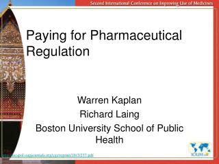 Paying for Pharmaceutical Regulation