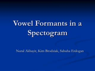Vowel Formants in a Spectogram