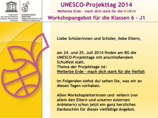 UNESCO-Projekttag 2014 Welterbe Erde – mach dich stark für die  V i e l f a l t
