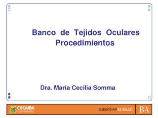 Dra. María Cecilia Somma
