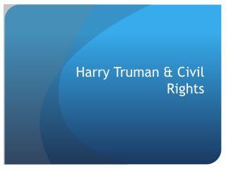 Harry Truman & Civil Rights