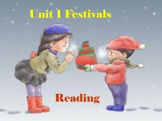 Unit 1 Festivals